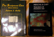 The Sculptural Idea by James J. Kelly and Theories of Modern Art Herschel Chipp
