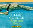Swimsuit Body by Eileen Goudge (CD-Audio, 2016)