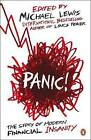 Panic: The Story of Modern Financial Insanity by Michael Lewis (Paperback, 2008)