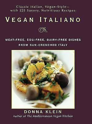 1 of 1 - Vegan Italiano: Meat-free, Egg-free, Dairy-free Dishes from Sun-drenched Italy b