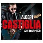 Solid Ground 0710347120124 by Albert Castiglia CD