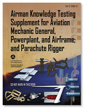 FAA Knowledge Testing Supplement: AMT and Parachute Rigging ASA-CT-8080-4F