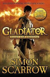 Gladiator-Fight-for-Freedom-1-Scarrow-Simon-Very-Good-Book