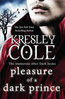 Immortals After Dark #7: Pleasure of a Dark Prince by Kresley Cole (Paperback, 2011)