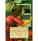 Painting and Experience in Fifteenth Century Italy: A Primer in the Social History of Pictorial Style by Michael Baxandall (Paperback, 1988)