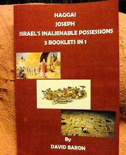 DAVID BARON - Haggai, Joseph and Israel's Inalienable Possessions (3-in-1)