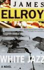 White Heat by James Ellroy (Paperback, 2008)