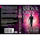 The Good, the Bad, and the Uncanny by Simon R Green (Paperback / softback, 2010)