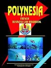 Polynesia French Business Law Handbook by International Business Publications, USA (Paperback / softback, 2005)
