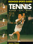 Tennis: Techniques, Tactics, Training by Jeremy Woods (Paperback, 1991)