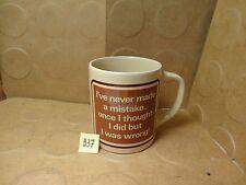I've Never Made A Mistake... Once I Thought I Did But I Was Wrong! Mug(Used/EUC)