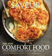 Saveur - The New Comfort Food : Home Cooking from Around the World by James Oseland (2011, Hardcover)