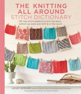 BOOK-NEW-The-Knitting-All-Around-Stitch-Dictionary-150-new-stitch-patterns-to