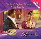 The Rake's Defiant Mistress by Mary Brendan (CD-Audio, 2010)