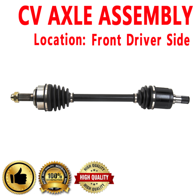 FRONT LEFT Driver Side CV Axle Drive Shaft ASSEMBLY For