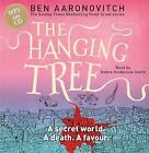 The Hanging Tree: The Sixth PC Grant Mystery by Ben Aaronovitch (CD-Audio, 2016)