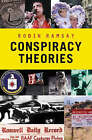 Conspiracy Theories by Robin Ramsay (Hardback, 2006)