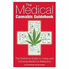 The Medical Cannabis Guidebook: The Definitive Guide to Using and Growing Medicinal Marijuana by Mel Thomas (Paperback, 2014)