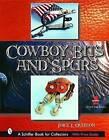 Cowboy Bits and Spurs by Joice I. Overton (Hardback, 2003)