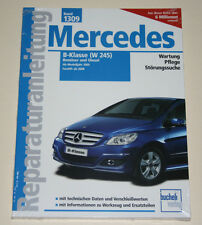 Reparaturanleitung Mercedes B-Klasse W245 B180 / B200 ab 2005