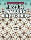 Foundation-Pieced Double Wedding Ring Quilts by Minei Sumiko (Paperback / softback, 2012)
