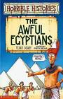 Awful Egyptians by Terry Deary (Paperback, 2006)