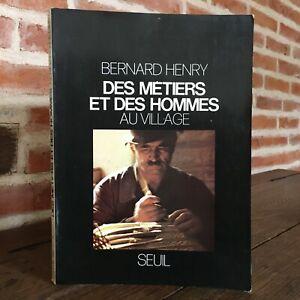 Bernard Henry Las Manualidades Y Las Hombres A Pueblo Umbral 1978