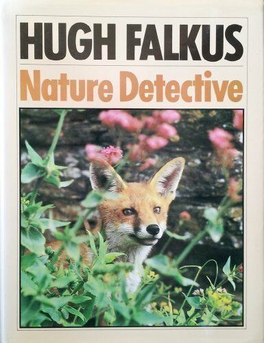 Nature Detective,Hugh Falkus- 0575025026