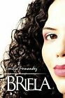 Briela by Emilia Fernandez (Paperback / softback, 2009)