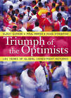 Triumph of the Optimists: 101 Years of Global Investment Returns by Mike Staunton, Elroy Dimson, Paul Marsh (Hardback, 2002)