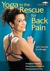Yoga To The Rescue - Back Pain With Desiree Rumbaugh (DVD, 2008)
