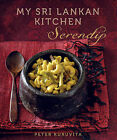 Serendip: My Sri Lankan Kitchen by Peter Kuruvita (Paperback, 2011)
