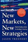 New Markets, New Strategies by Jason Trennert (Paperback / softback, 2004)