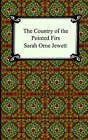 The Country of the Pointed Firs by Sarah Orne Jewett (Paperback / softback, 2005)