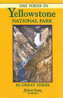 Day Hikes in Yellowstone National Park by Robert Stone (Paperback / softback, 2005)