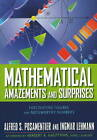 Mathematical Amazements and Surprises: Fascinating Figures and Noteworthy Numbers by Alfred S. Posamentier, Ingmar Lehmann (Paperback, 2009)