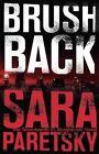 Brush Back by Sara Paretsky (Paperback, 2016)