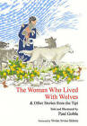 The Woman Who Lived with Wolves: & Other Stories from the Tipi by World Wisdom Books (Hardback, 2010)