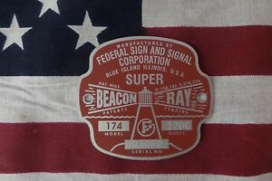 Federal Sign and Signal Model 174 SUPER Beacon Ray Replacement Badge
