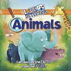 Animals: Can You Tell the Facts from the Fibs? by Kelly Milner Halls (Paperback / softback, 2015)