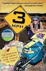 3mph: The Adventures of One Woman's Walk Around the World by Polly Letofsky (Paperback / softback, 2011)