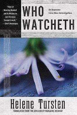 Who Watcheth by Helene Tursten, Marlaine Delargy (Hardback, 2016)