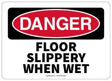 Osha Danger Safety Sign Floor Slippery When Wet 10x14