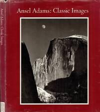 ANSEL ADAMS CLASSIC IMAGES 1986 H/C D/J