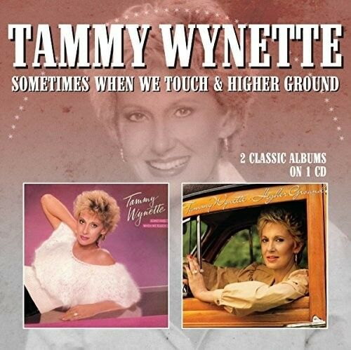 Tammy Wynette - Sometimes When We Touch / Higher Ground [New CD] UK - Import