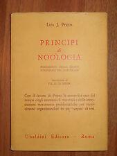 Principi di noologia. Fondamenti della teoria funzionale del significato. Prieto