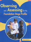 Observing and Assessing for the Foundation Stage Profile by Vicky Hutchin (Paperback, 2003)