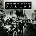 Historic Photos of Dallas by Michael V Hazel (Hardback, 2006)