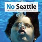 No Seattle 1986-1997(2) von Soul Jazz Records Presents,Various Artists (2014)
