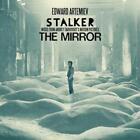 Stalker/The Mirror: Music From The von Edward Artemiev (2013)